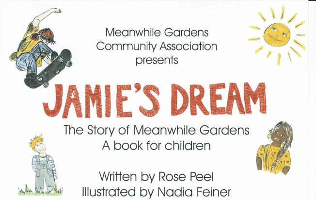 Jamie's Dream - The Story of Meanwhile Gardens - A Book for Children